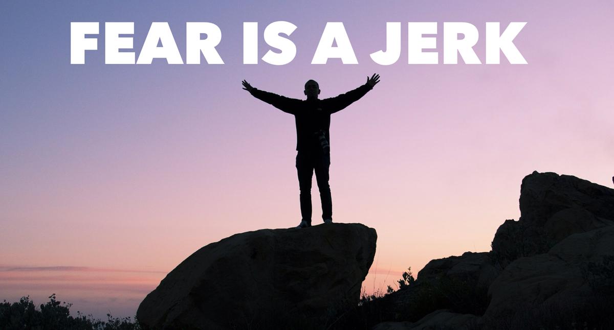 fear is a jerk photo-17 copy